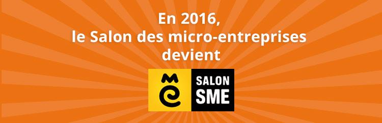 Le salon des micro entreprises devient le salon sme for Salon entreprise